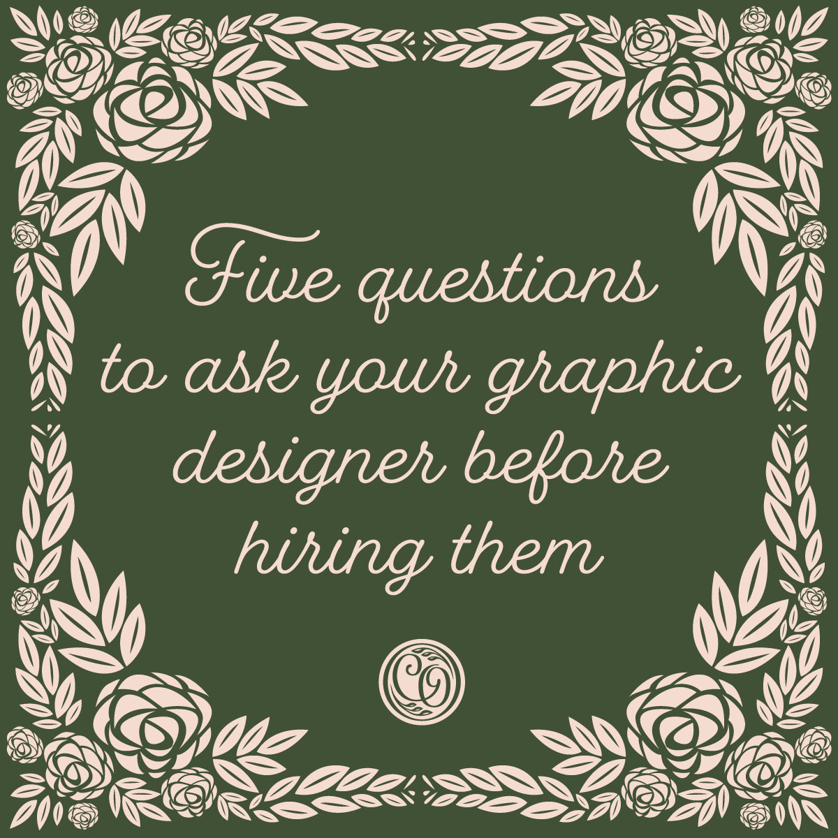 Five questions to ask a graphic designer before hiring them