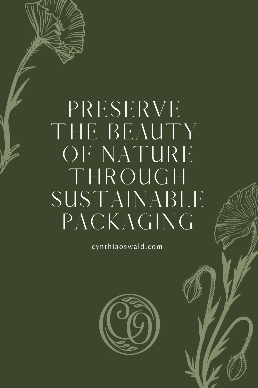 Preserve the beauty of nature through sustainable packaging